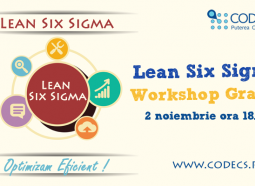 CODECS va invita la Workshopul Gratuit Lean Six Sigma Methodology!